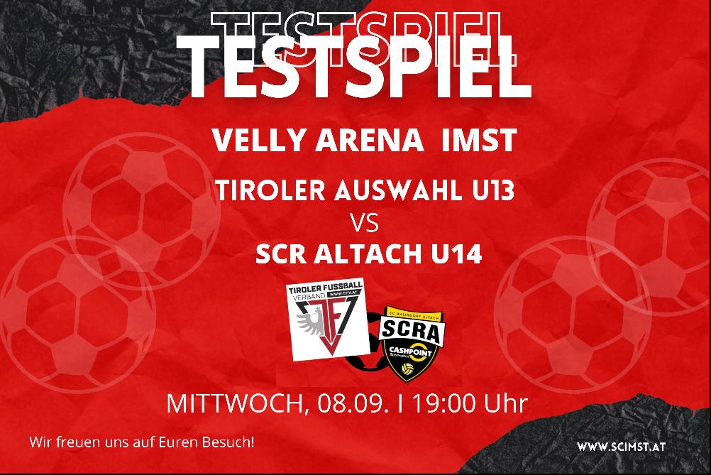 Die Tiroler Auswahl U13 Spielt Gegen SCR Altach U14!